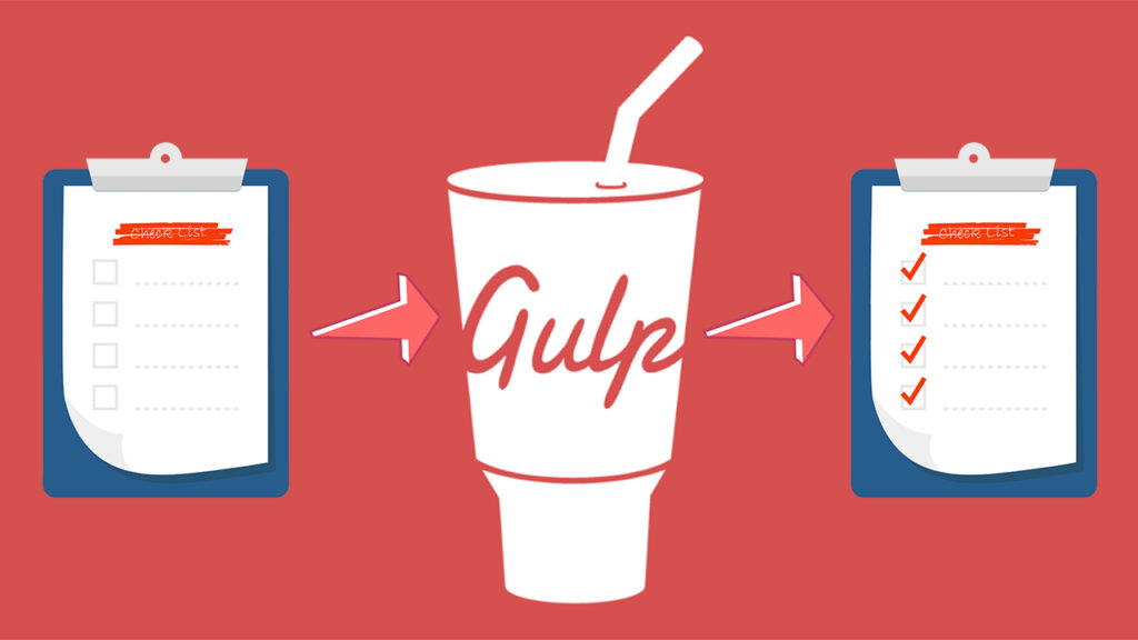 Using Gulp to Organize and Streamline Any Development Project